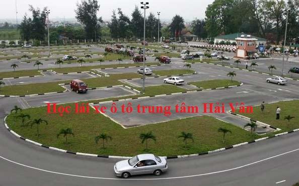 Học lái xe ô tô trung tâm Hải Vân tại Đồng Nai